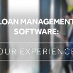 Software de gestión de préstamos: nuestra experiencia