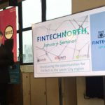 The First FinTech North of 2018